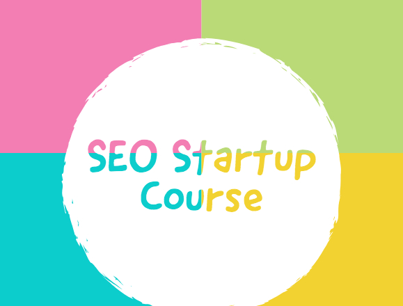 Startup SEO Course
