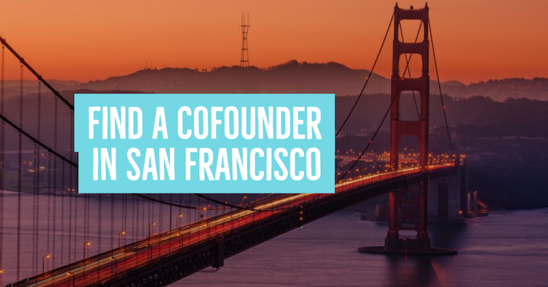 Find a Cofounder in San Francisco