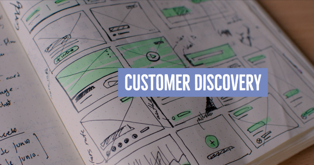 Startup Customer Discovery