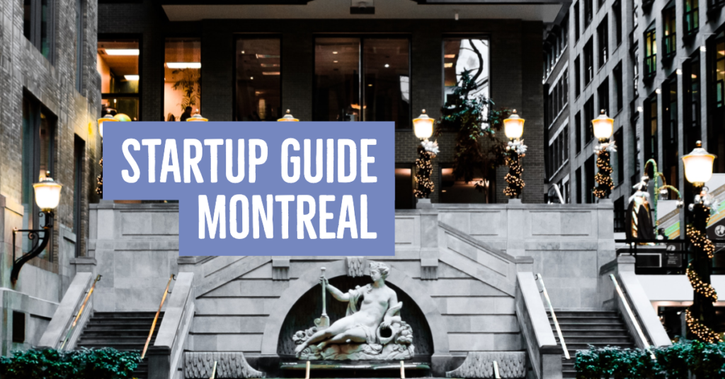 Montreal Startup Guide