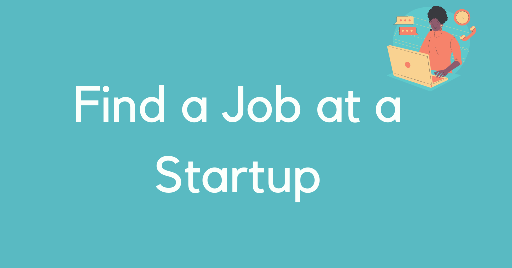 Find a Job at a Startup