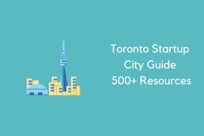 Toronto Startup City Guide