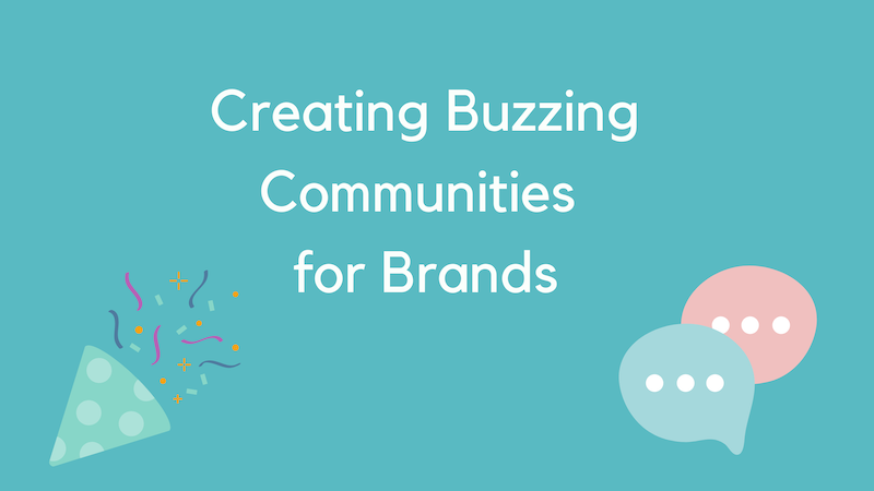 Community Building for Brands