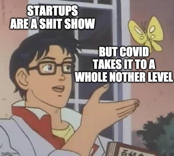Entrepreneur Meme Pandemic